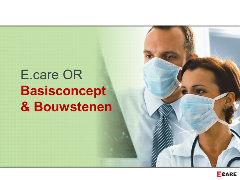 E.care OR Basisconcept & Bouwstenen