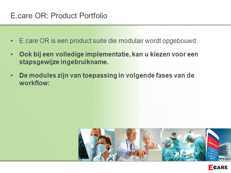 E.care OR: Product Portfolio