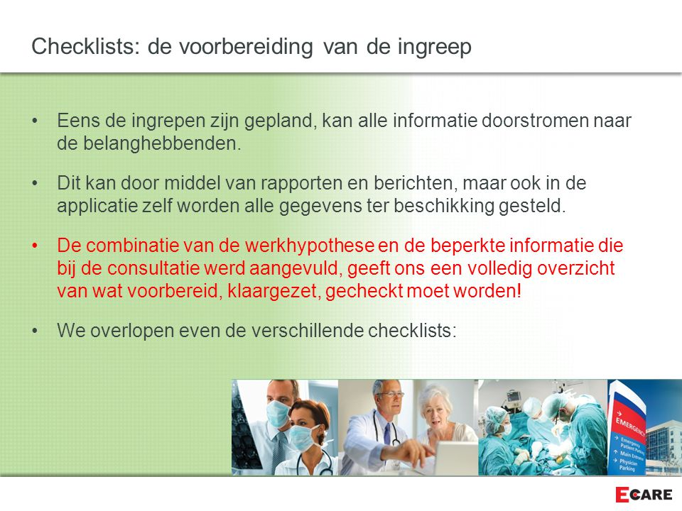 Checklists: de voorbereiding van de ingreep