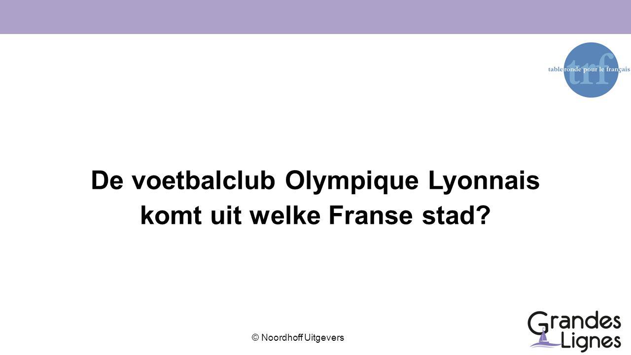 De voetbalclub Olympique Lyonnais komt uit welke Franse stad