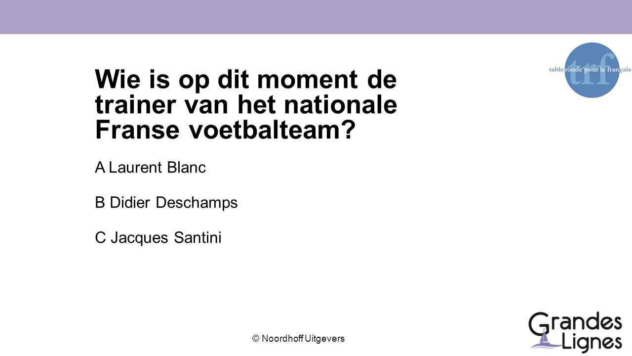 Wie is op dit moment de trainer van het nationale Franse voetbalteam