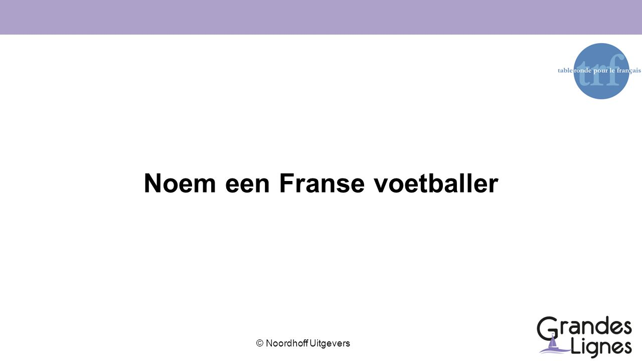 Noem een Franse voetballer