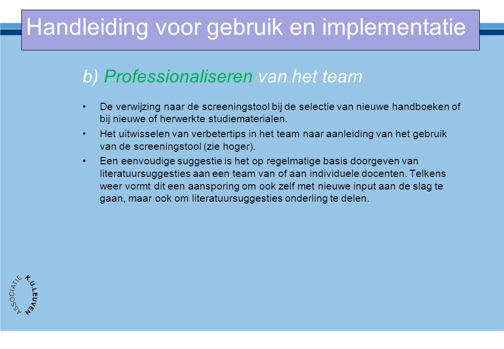 b) Professionaliseren van het team