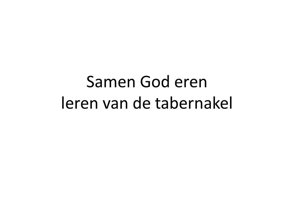 Samen God eren leren van de tabernakel