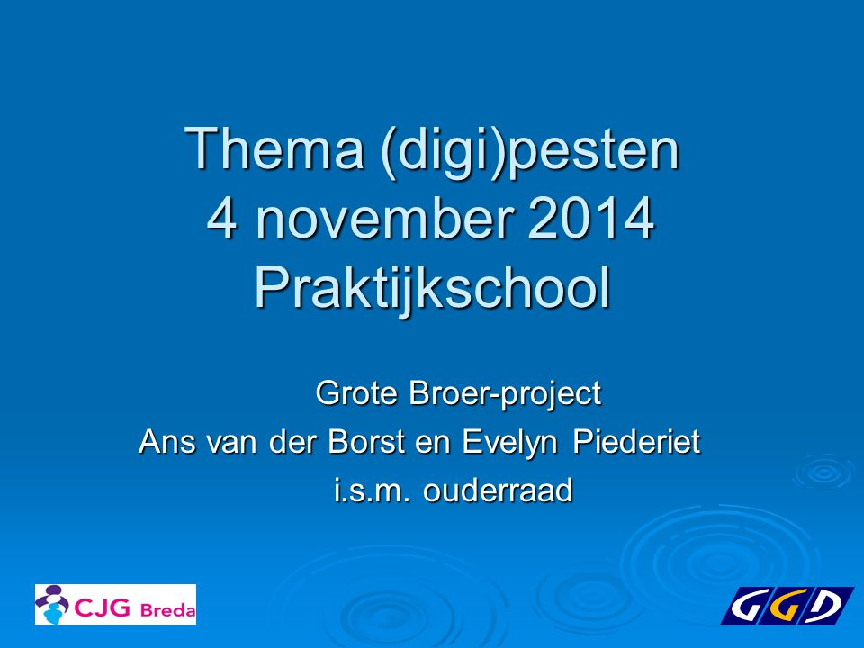 Thema (digi)pesten 4 november 2014 Praktijkschool