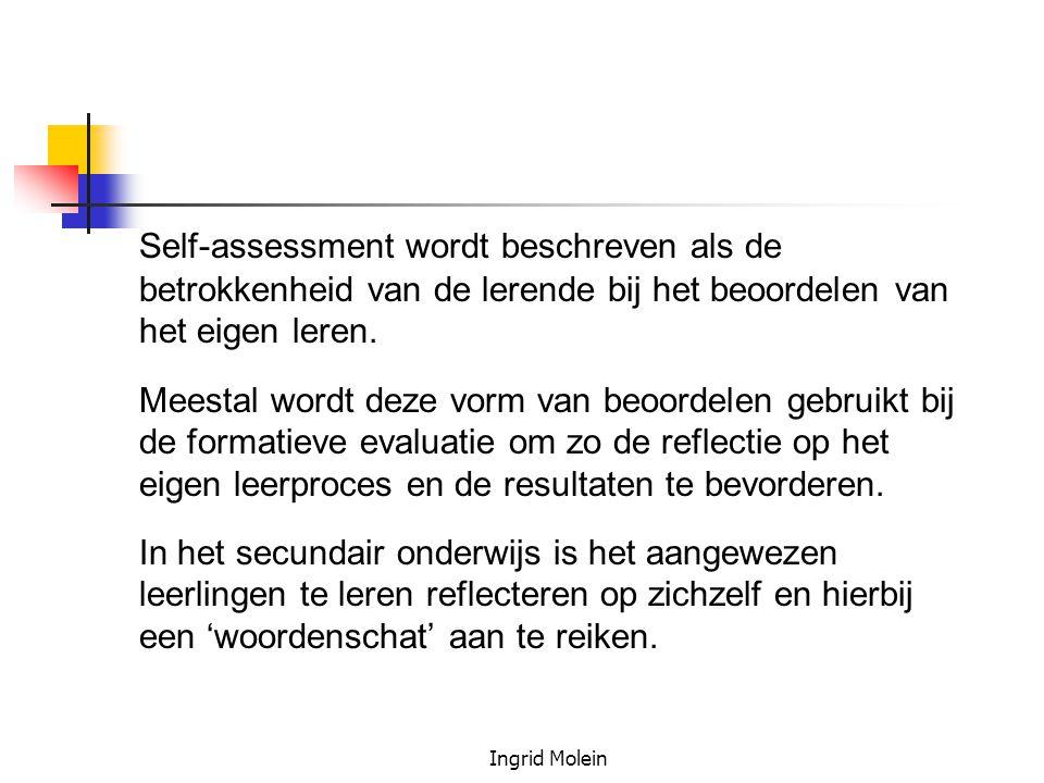 Self-assessment wordt beschreven als de betrokkenheid van de lerende bij het beoordelen van het eigen leren.