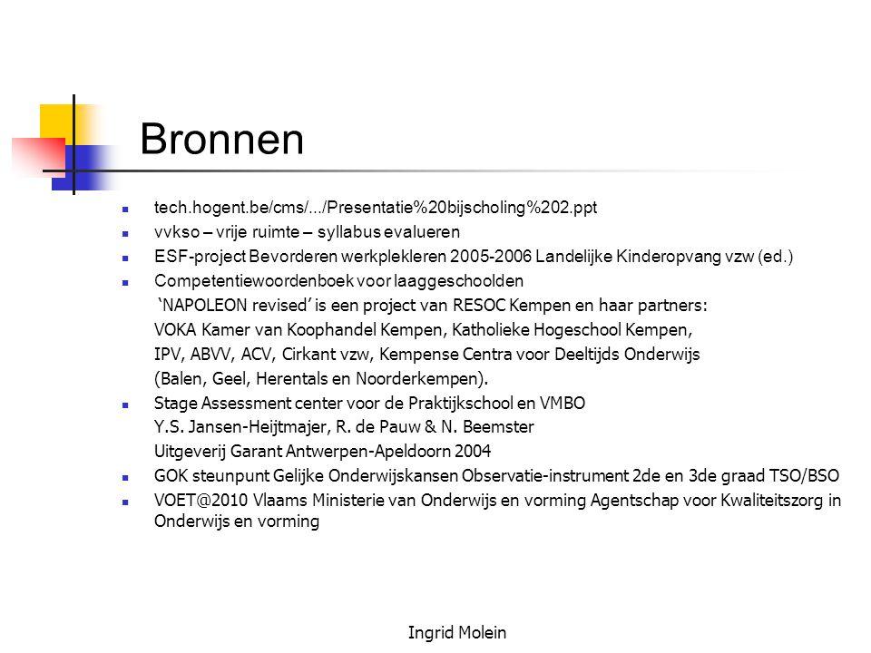 Bronnen tech.hogent.be/cms/.../Presentatie%20bijscholing%202.ppt