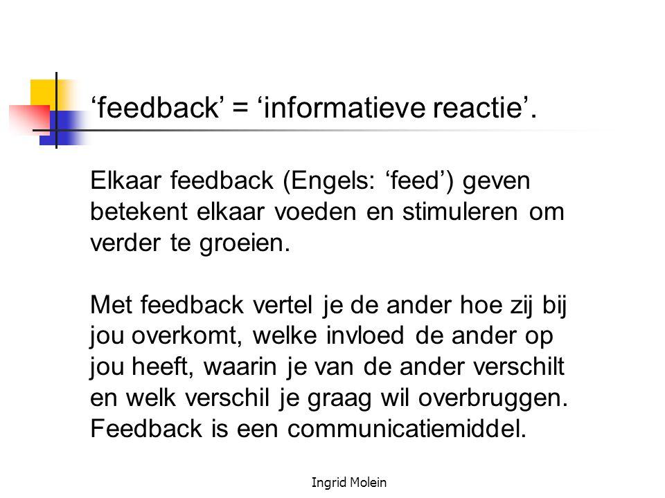 'feedback' = 'informatieve reactie'.