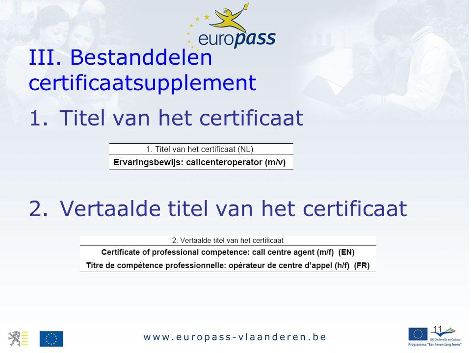 III. Bestanddelen certificaatsupplement