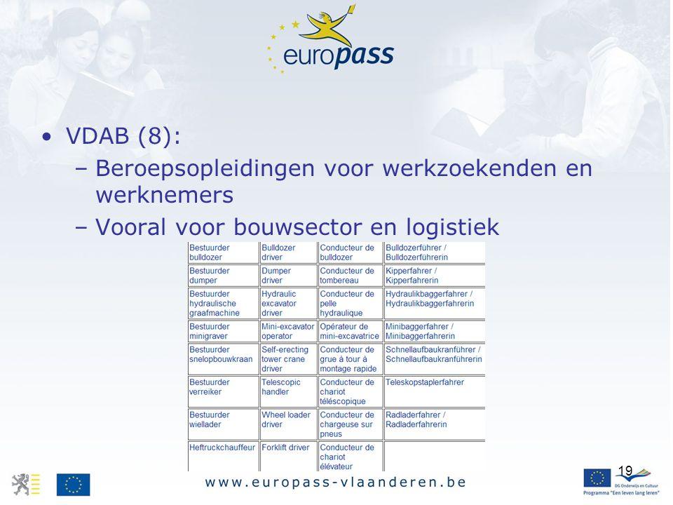 VDAB (8): Beroepsopleidingen voor werkzoekenden en werknemers Vooral voor bouwsector en logistiek