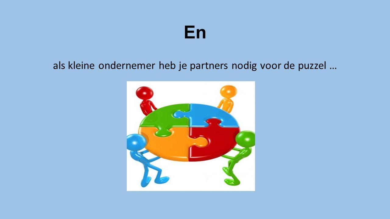 als kleine ondernemer heb je partners nodig voor de puzzel …