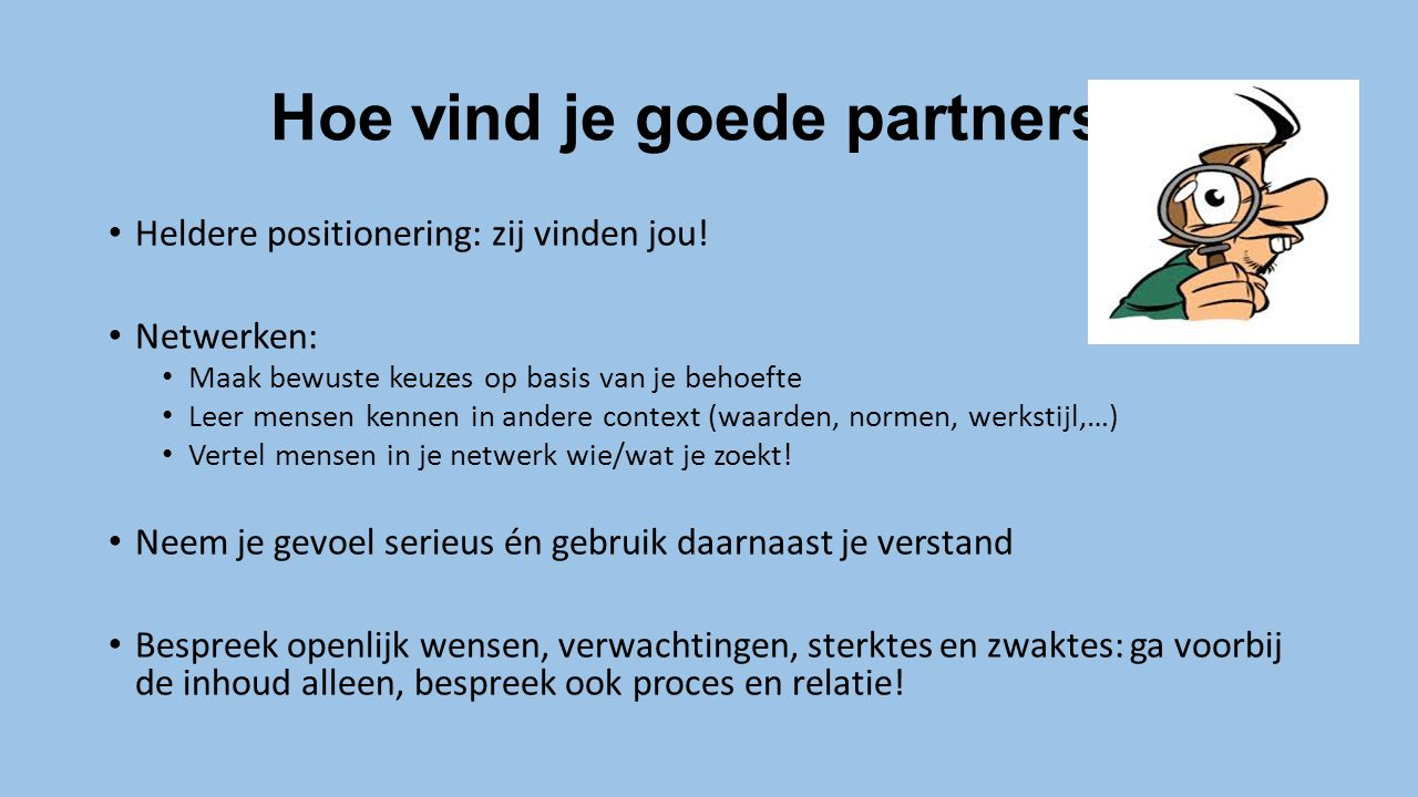 Hoe vind je goede partners