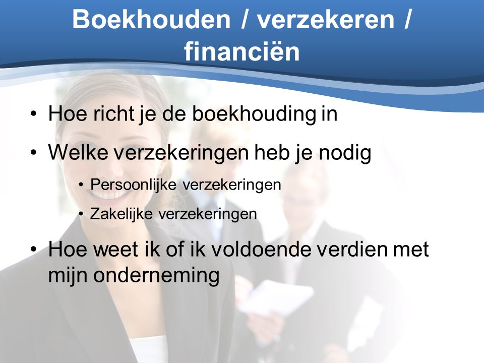 Boekhouden / verzekeren / financiën