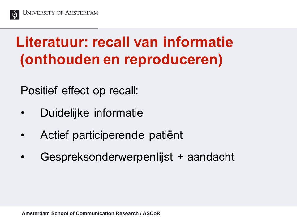 Literatuur: recall van informatie (onthouden en reproduceren)