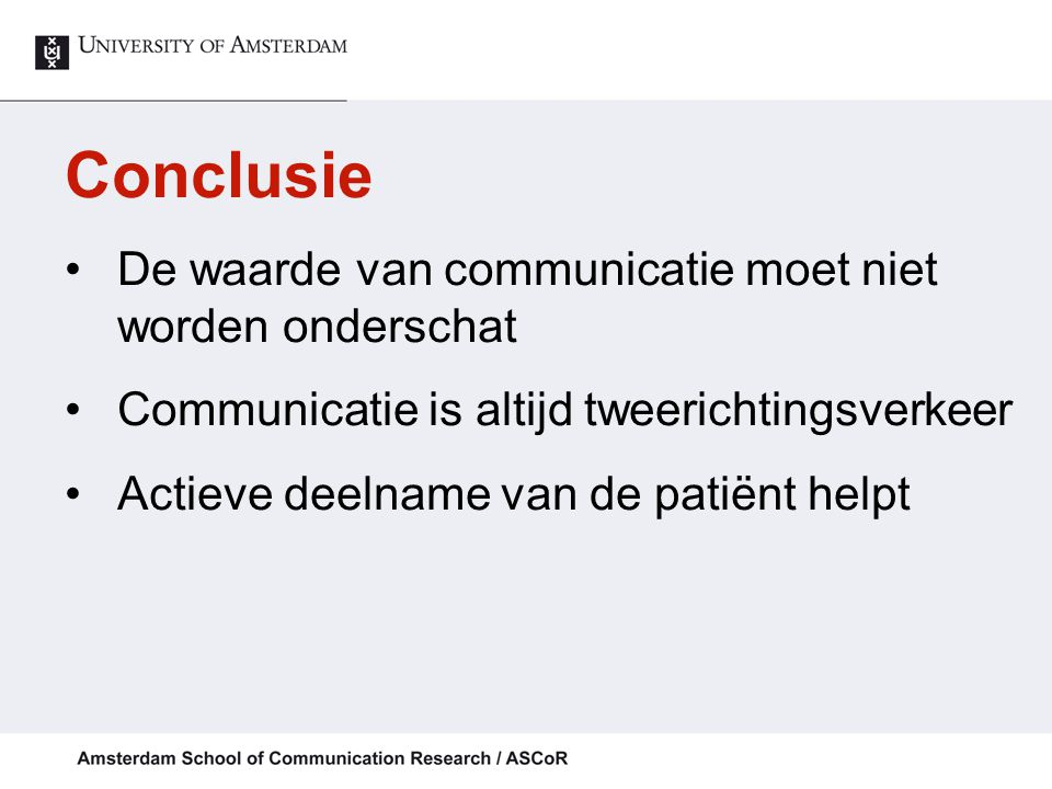Conclusie De waarde van communicatie moet niet worden onderschat