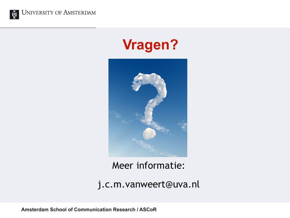 Vragen Meer informatie: j.c.m.vanweert@uva.nl