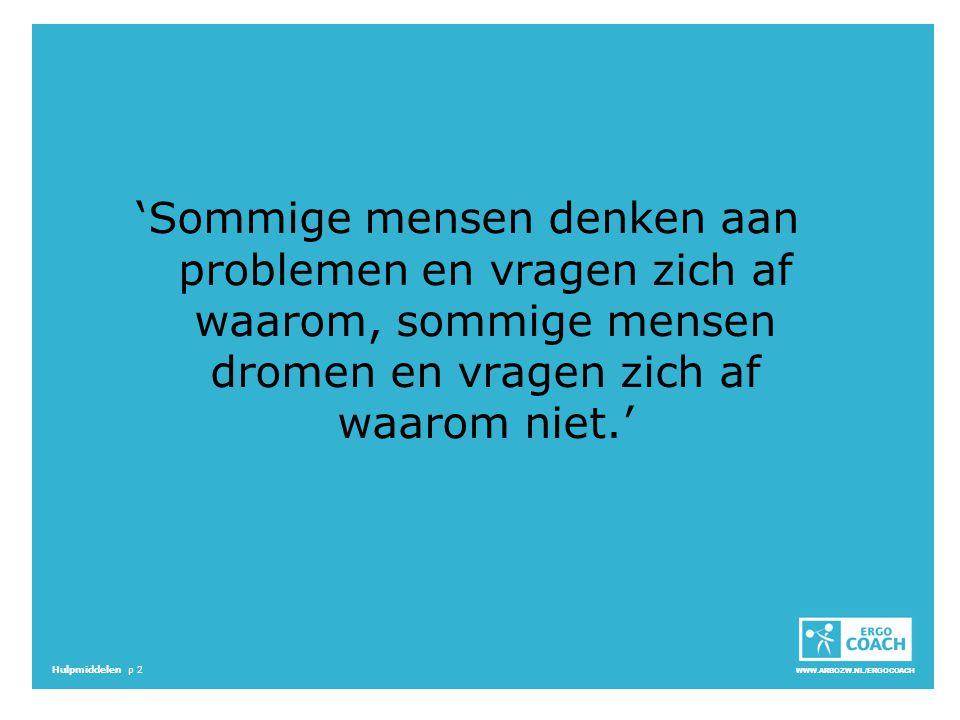 'Sommige mensen denken aan problemen en vragen zich af waarom, sommige mensen dromen en vragen zich af waarom niet.'