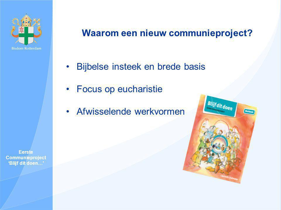 Waarom een nieuw communieproject Eerste Communieproject
