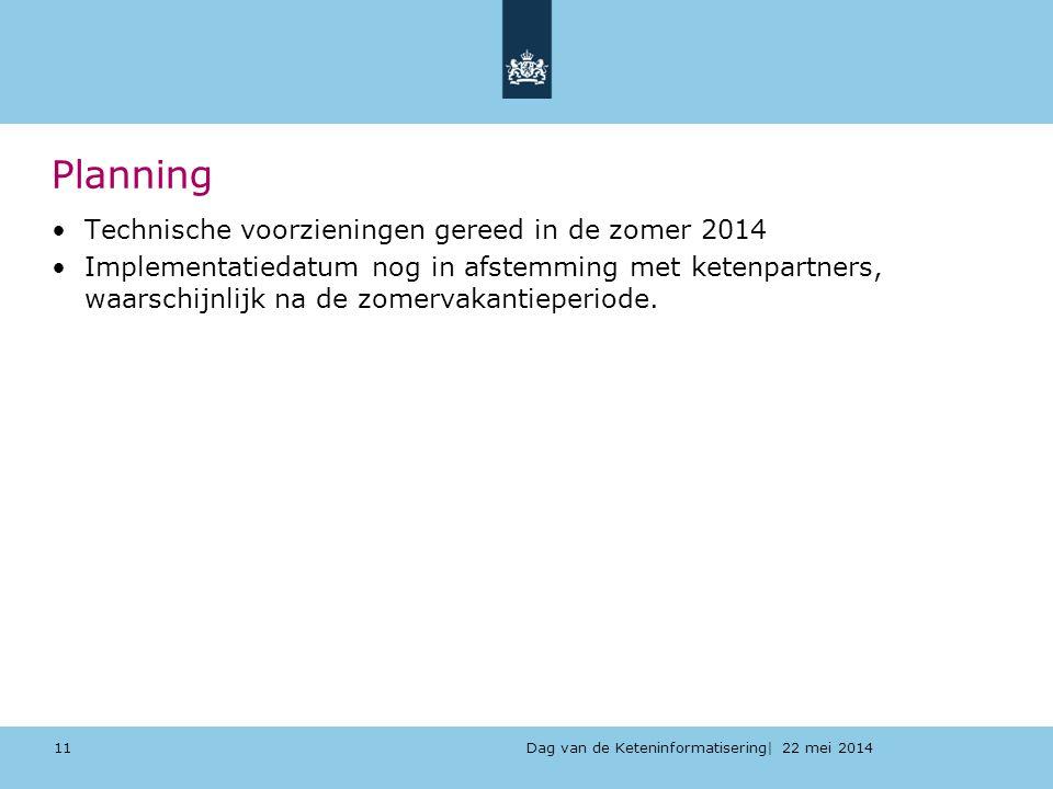 Planning Technische voorzieningen gereed in de zomer 2014