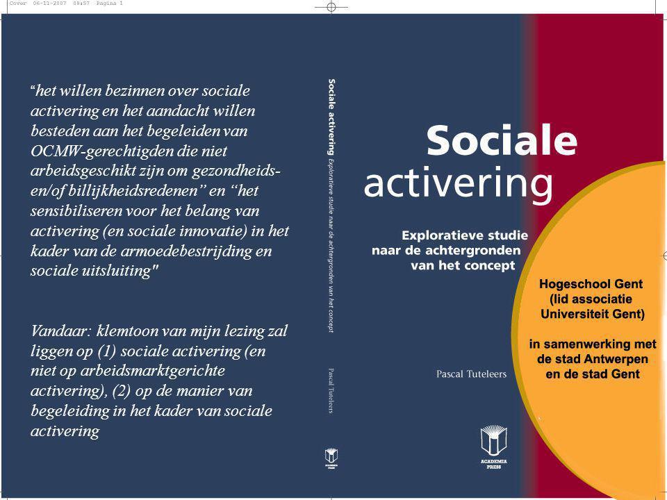 het willen bezinnen over sociale activering en het aandacht willen besteden aan het begeleiden van OCMW-gerechtigden die niet arbeidsgeschikt zijn om gezondheids- en/of billijkheidsredenen en het sensibiliseren voor het belang van activering (en sociale innovatie) in het kader van de armoedebestrijding en sociale uitsluiting
