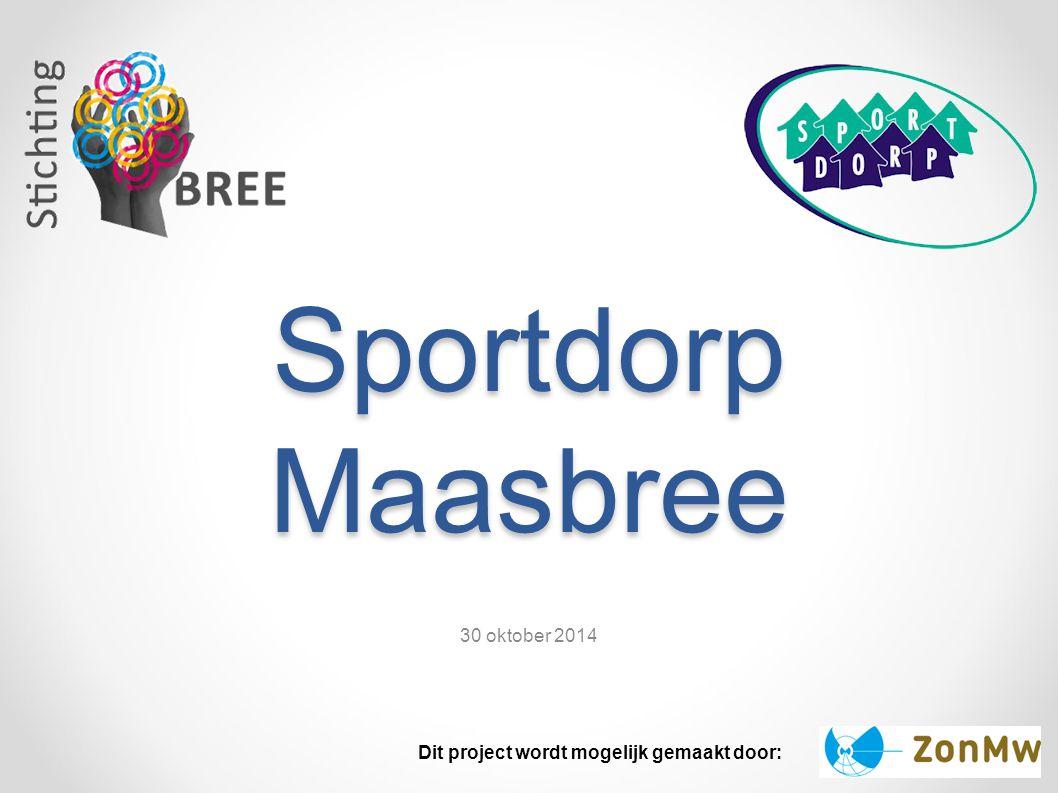 Sportdorp Maasbree 30 oktober 2014
