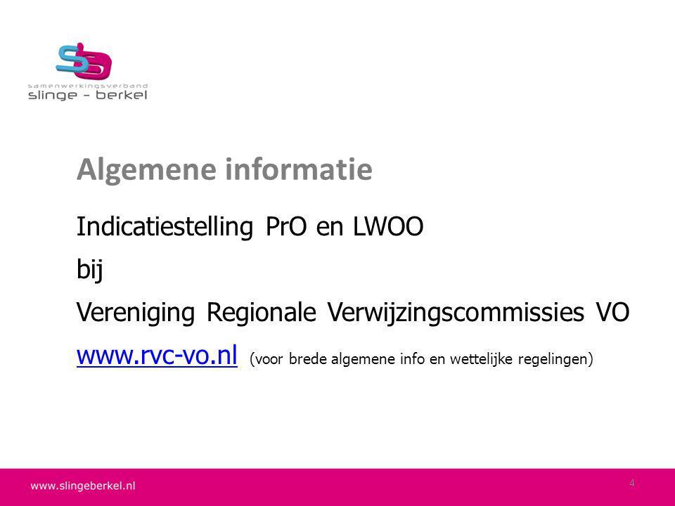 Algemene informatie Indicatiestelling PrO en LWOO bij