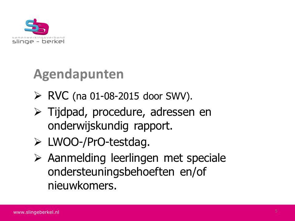 Agendapunten RVC (na 01-08-2015 door SWV).