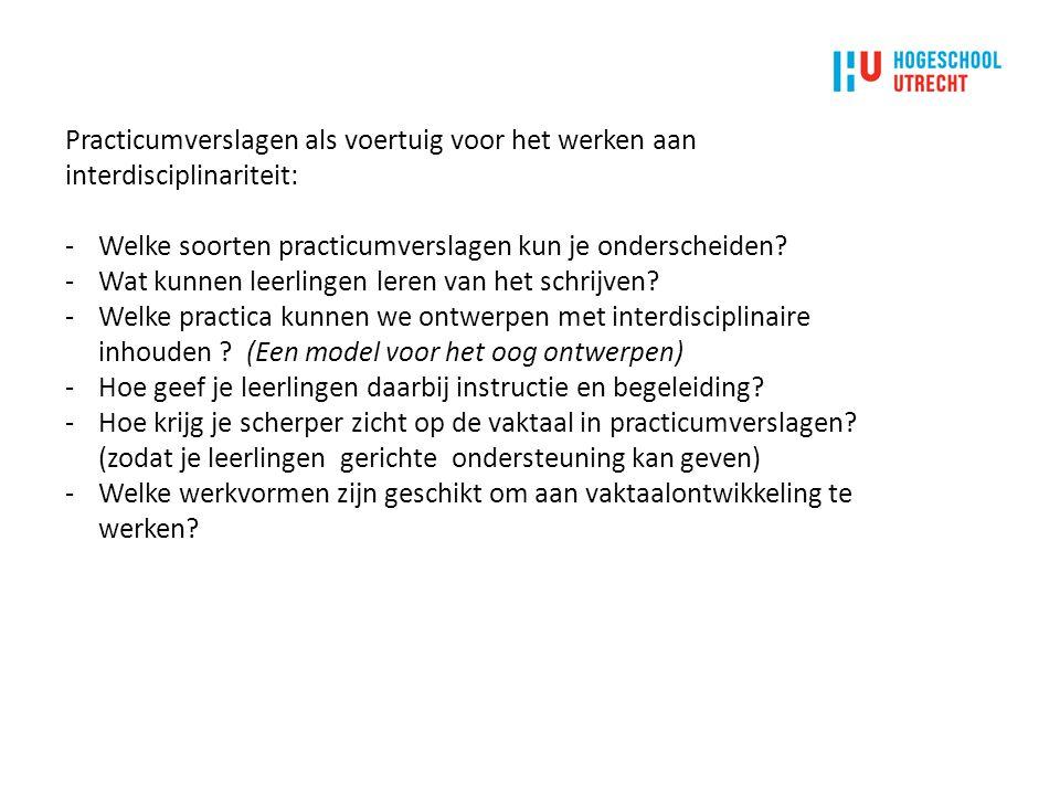 Practicumverslagen als voertuig voor het werken aan interdisciplinariteit: