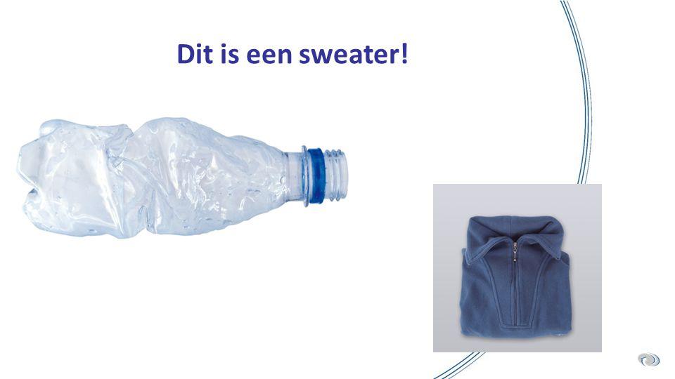 Dit is een sweater!
