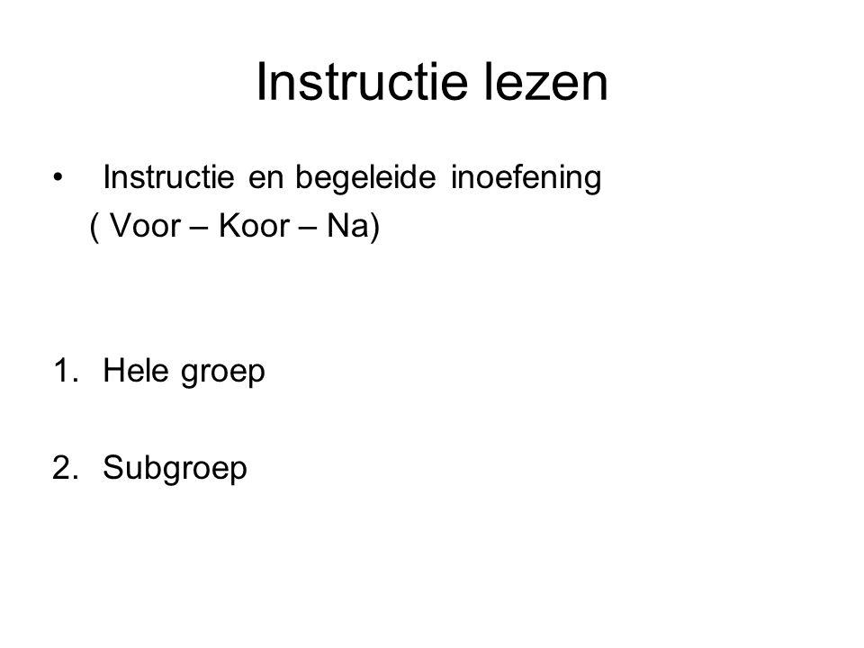 Instructie lezen Instructie en begeleide inoefening