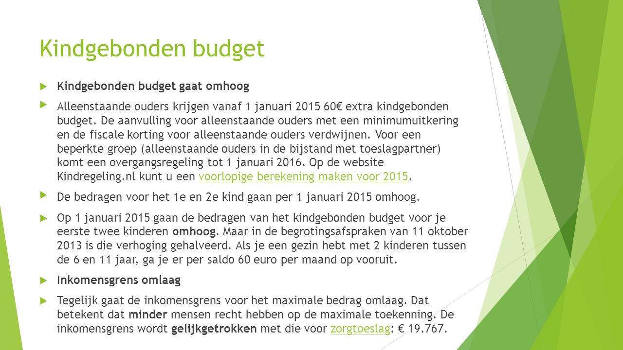 Kindgebonden budget Kindgebonden budget gaat omhoog