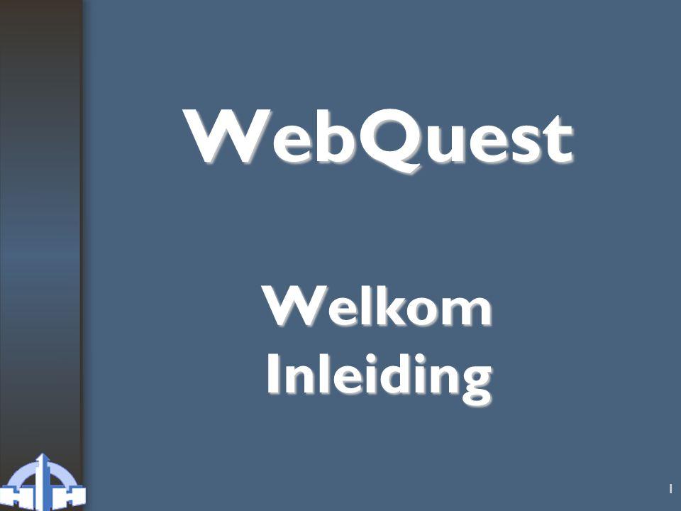 WebQuest Welkom Inleiding
