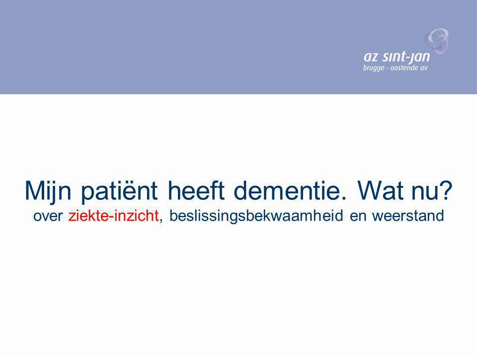 Mijn patiënt heeft dementie. Wat nu