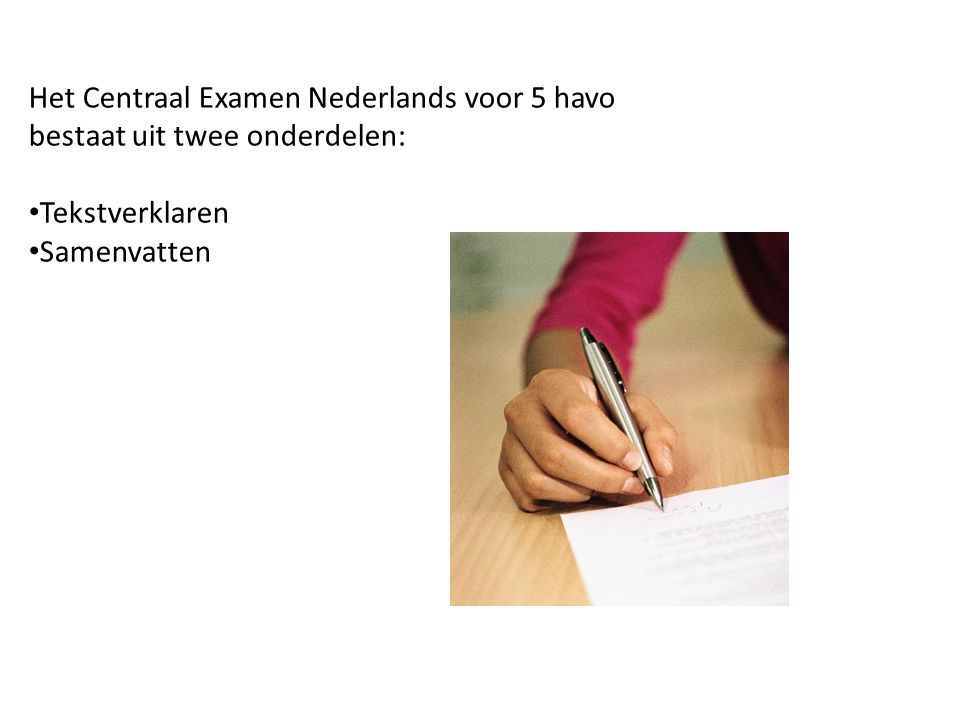 Het Centraal Examen Nederlands voor 5 havo