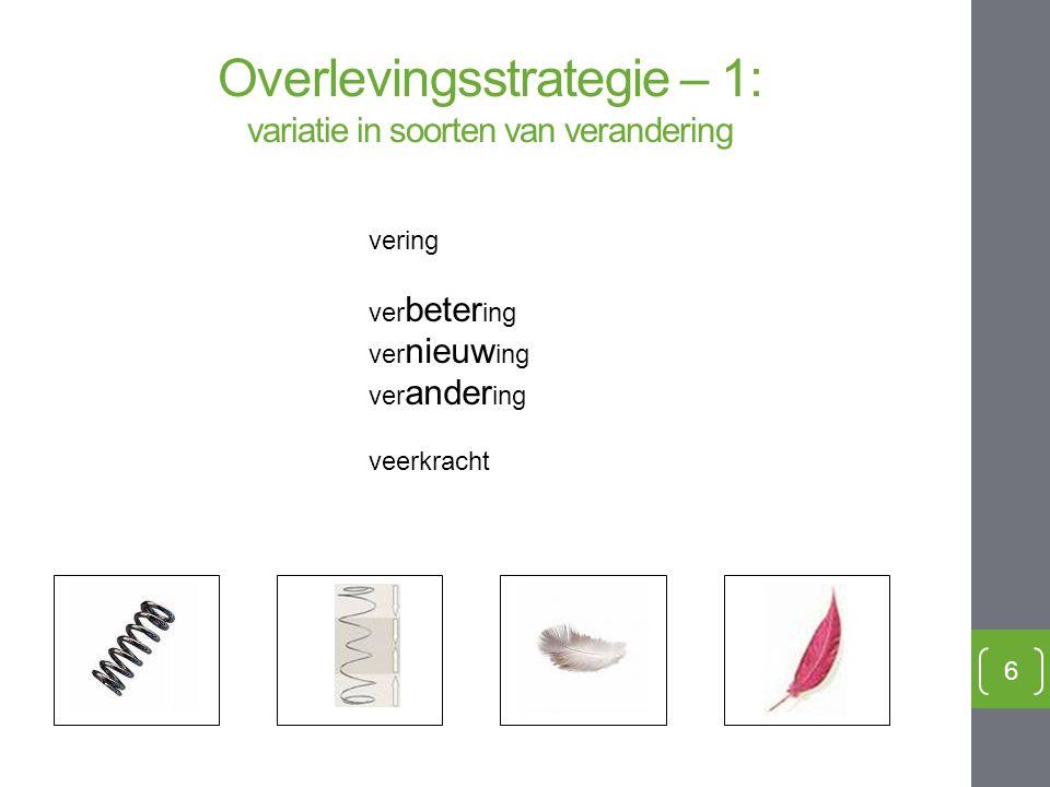 Overlevingsstrategie – 1: variatie in soorten van verandering