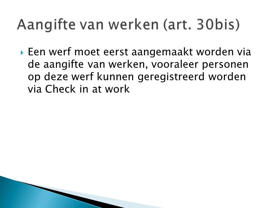 Aangifte van werken (art. 30bis)