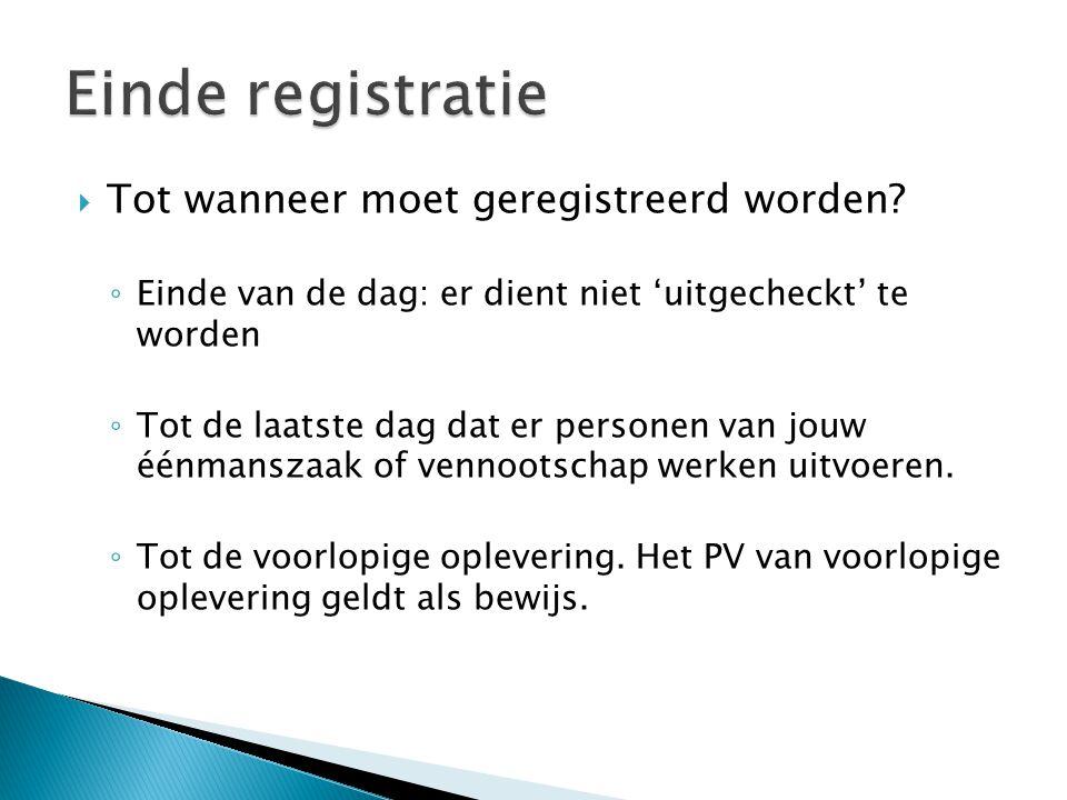 Einde registratie Tot wanneer moet geregistreerd worden
