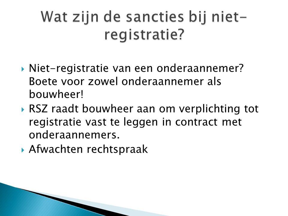 Wat zijn de sancties bij niet-registratie