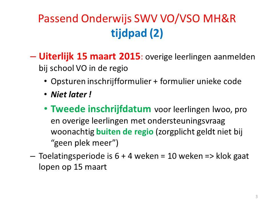 Passend Onderwijs SWV VO/VSO MH&R tijdpad (2)