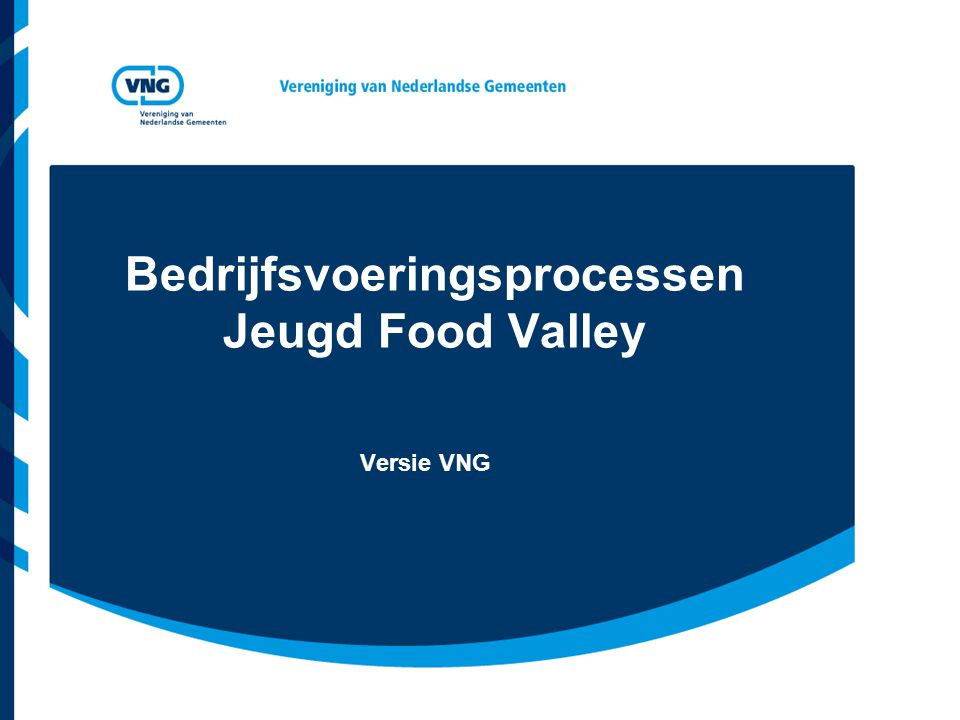 Bedrijfsvoeringsprocessen Jeugd Food Valley