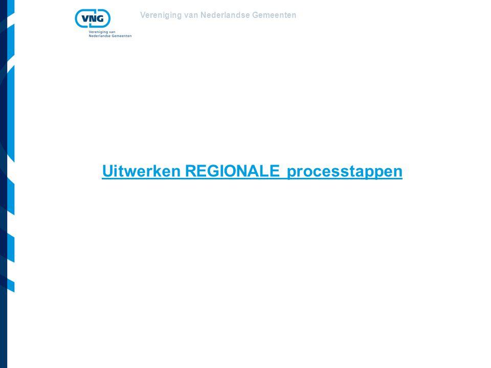Uitwerken REGIONALE processtappen