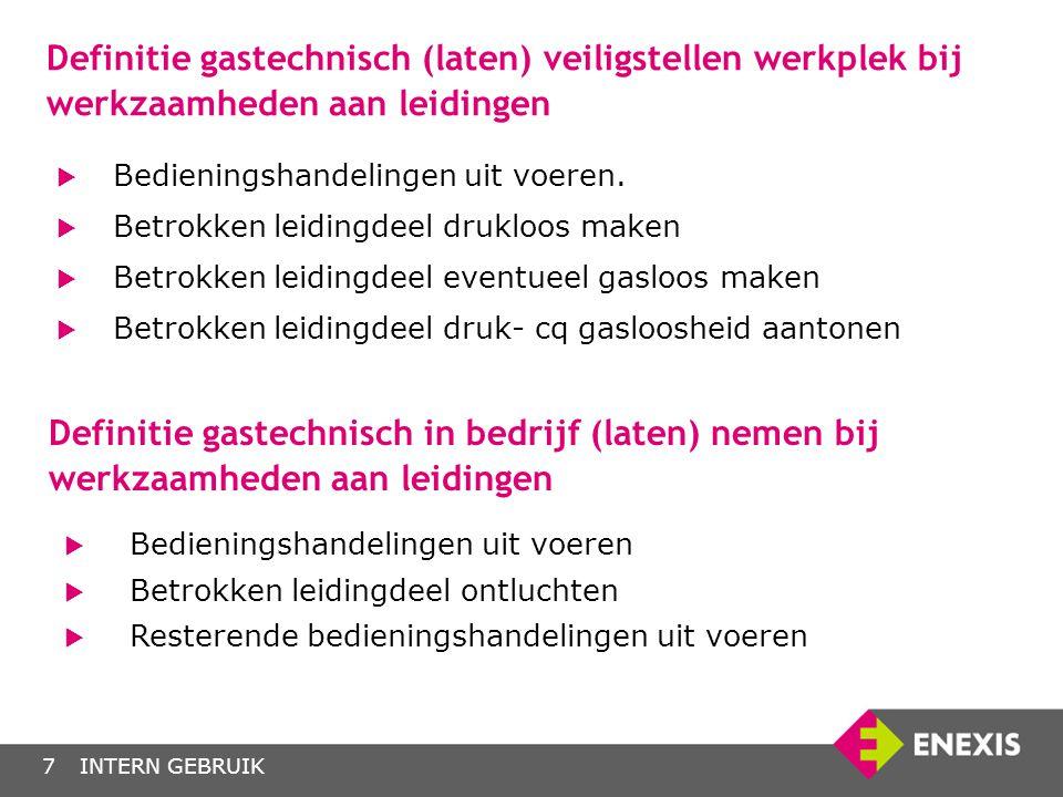 Definitie gastechnisch (laten) veiligstellen werkplek bij werkzaamheden aan leidingen