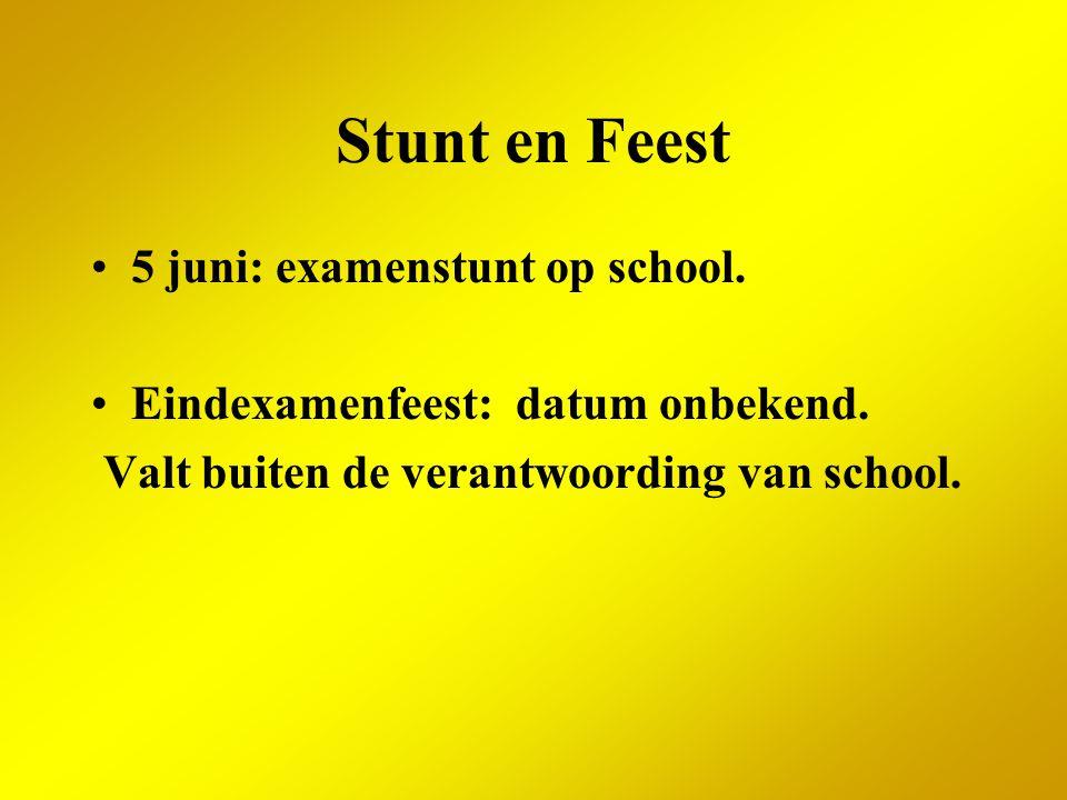 Stunt en Feest 5 juni: examenstunt op school.