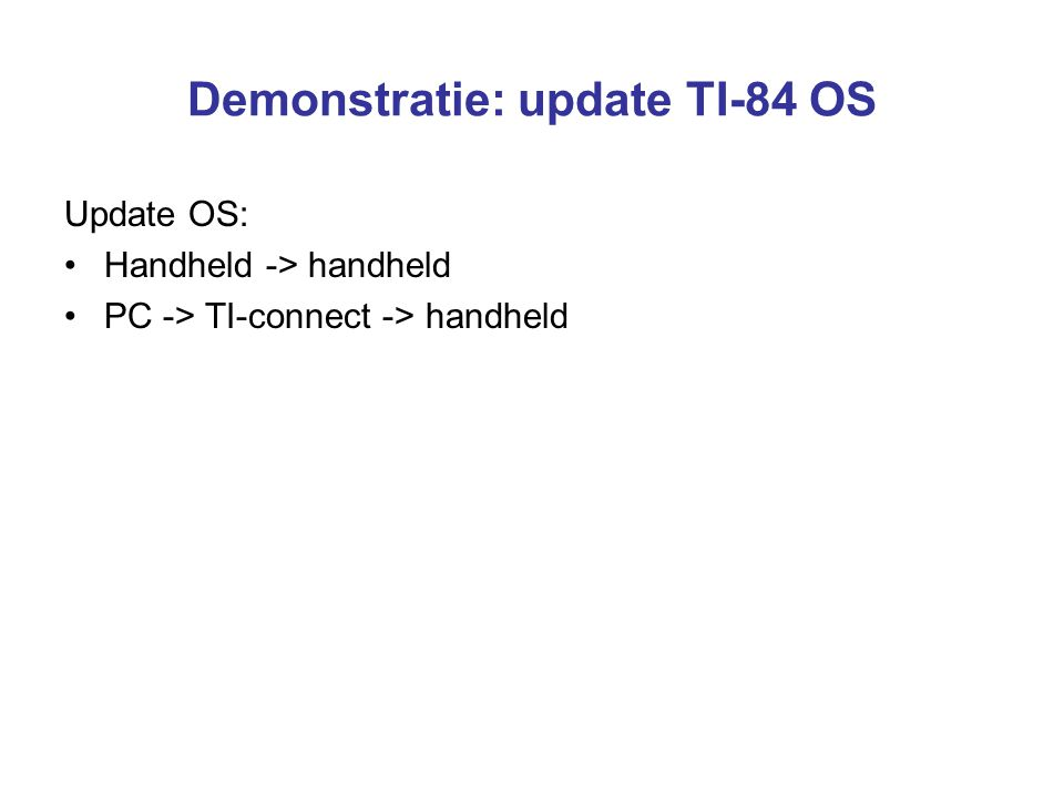 Demonstratie: update TI-84 OS