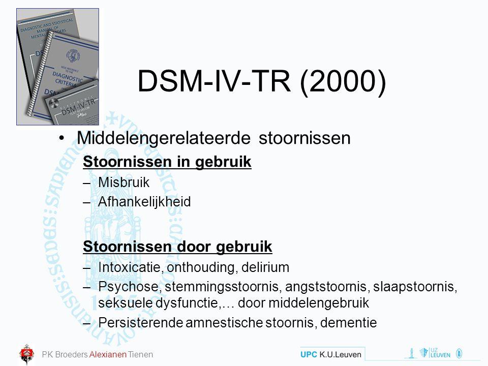 DSM-IV-TR (2000) Middelengerelateerde stoornissen