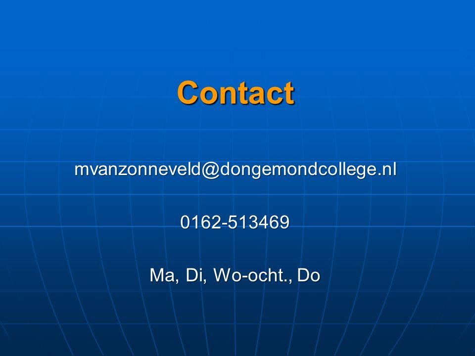 Contact mvanzonneveld@dongemondcollege.nl 0162-513469