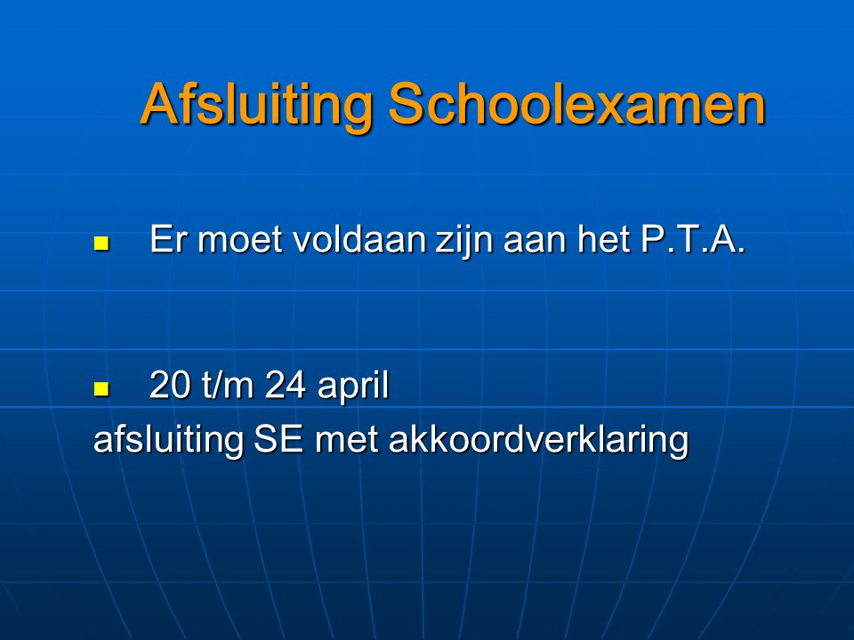 Afsluiting Schoolexamen