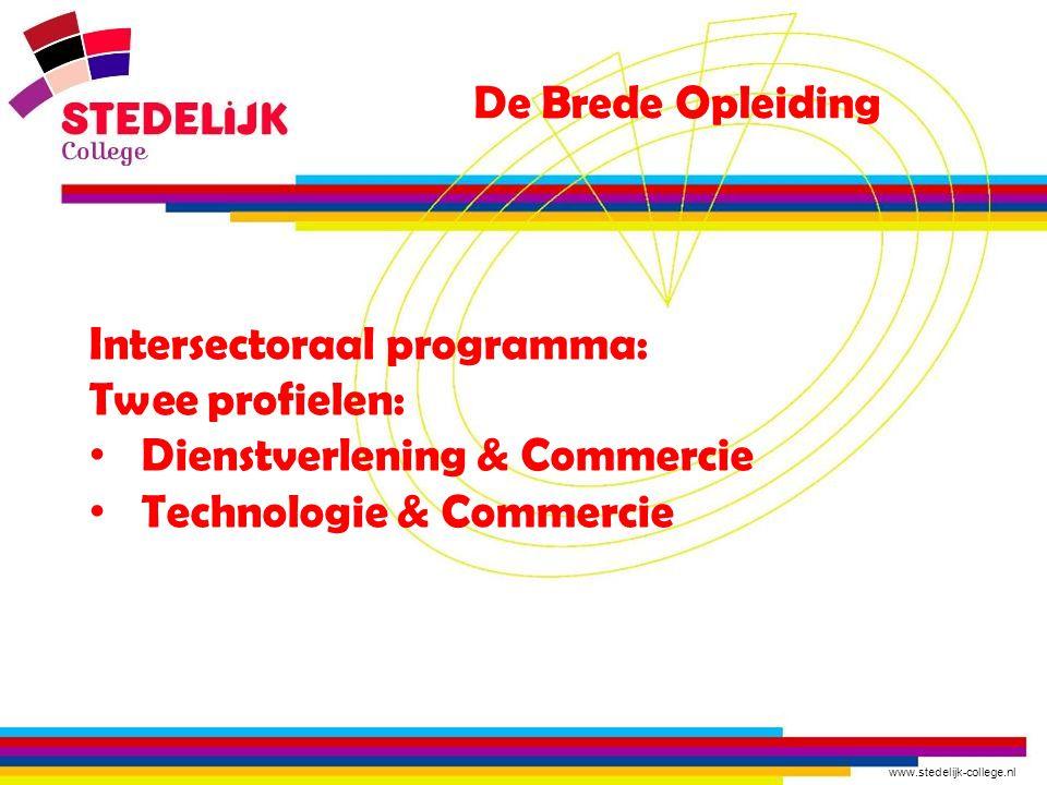 De Brede Opleiding Intersectoraal programma: Twee profielen: Dienstverlening & Commercie.