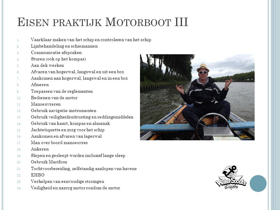 Eisen praktijk Motorboot III