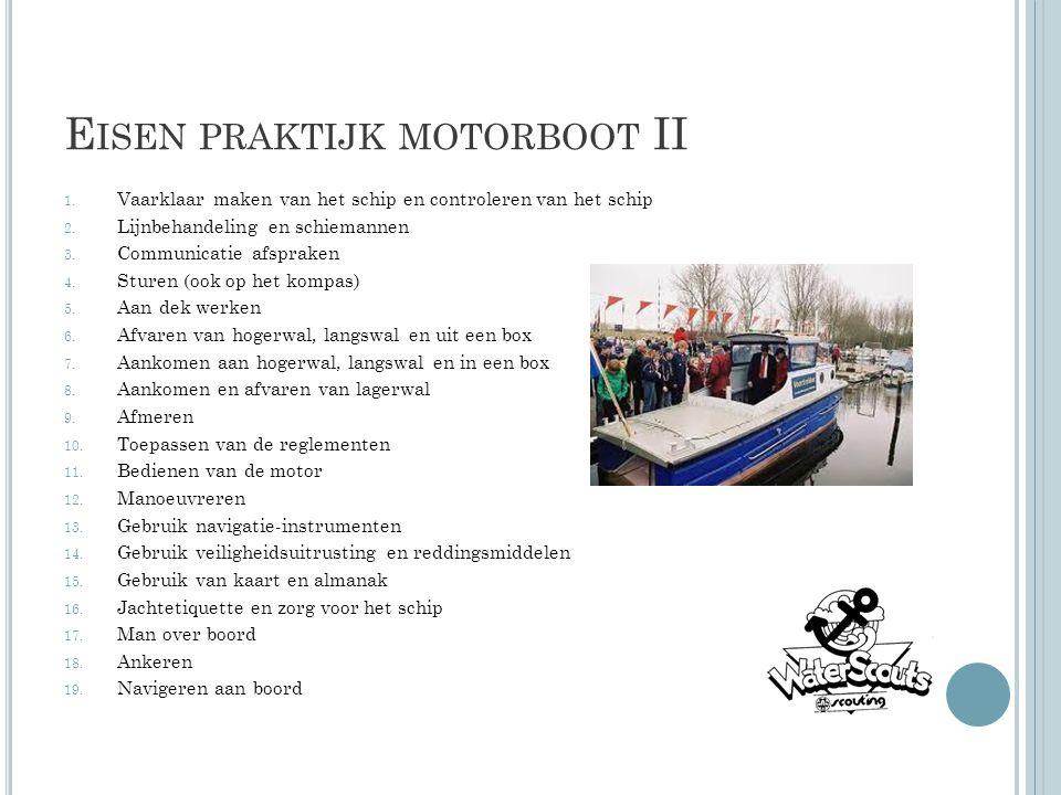 Eisen praktijk motorboot II